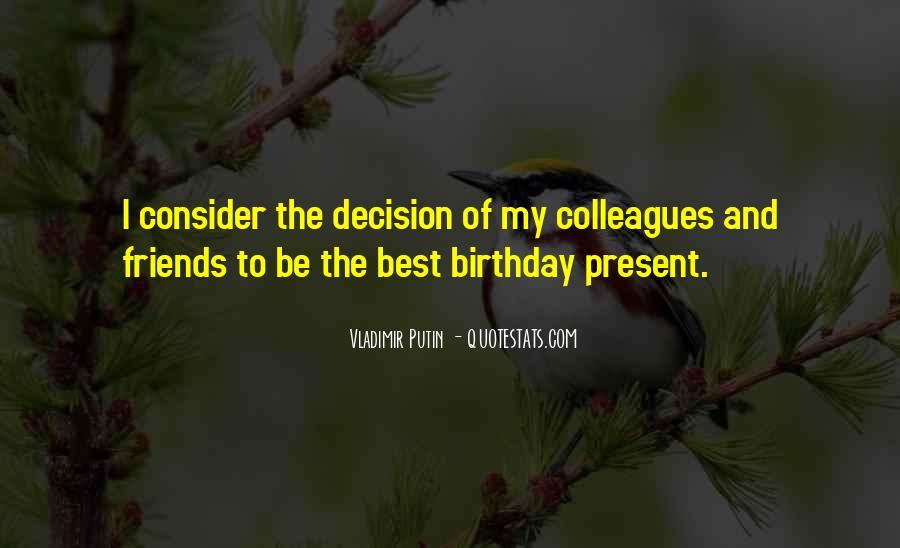 Birthday Present Quotes #1080381