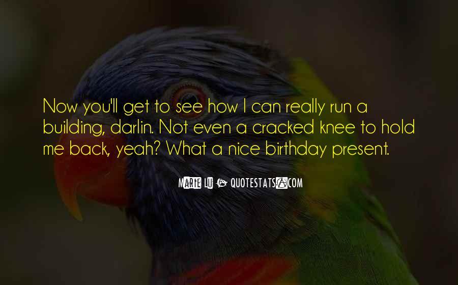 Birthday Present Quotes #1148745