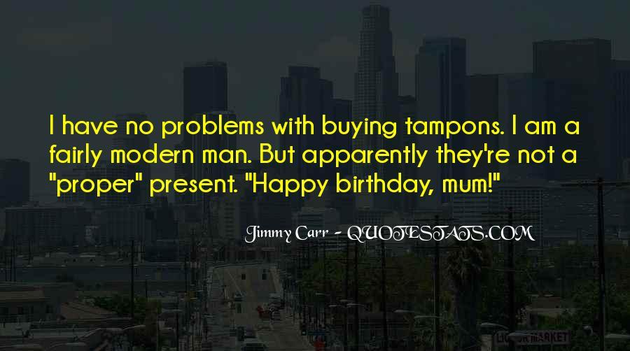 Birthday Present Quotes #1197849
