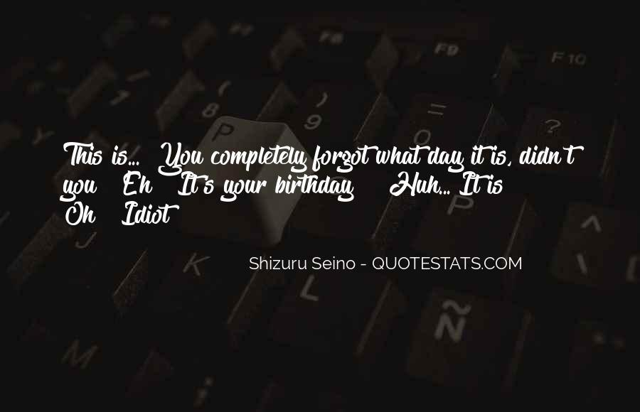 Birthday Present Quotes #1325600