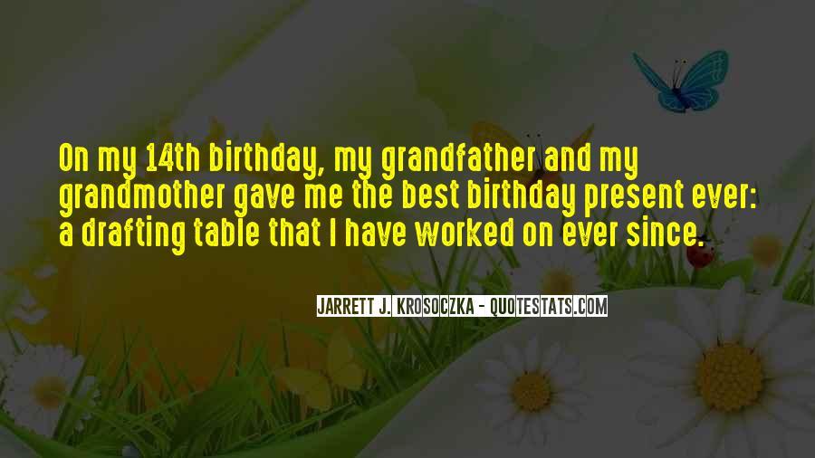 Birthday Present Quotes #1562157