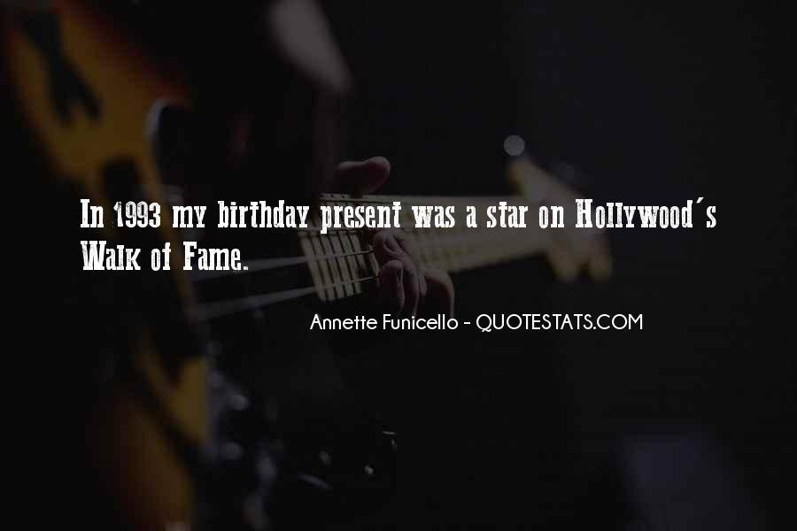 Birthday Present Quotes #1648352