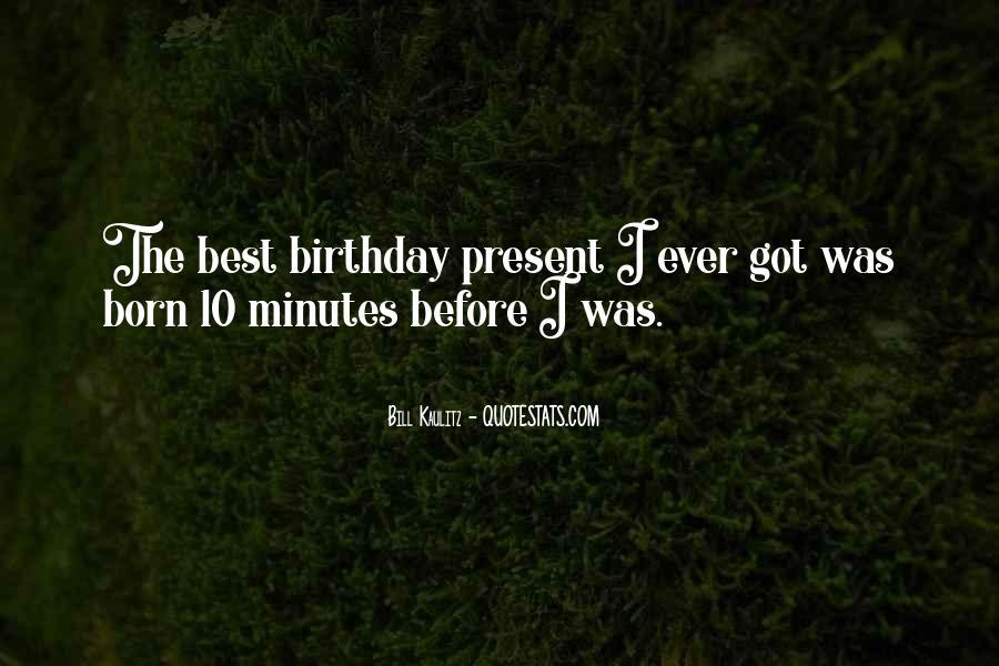 Birthday Present Quotes #194192