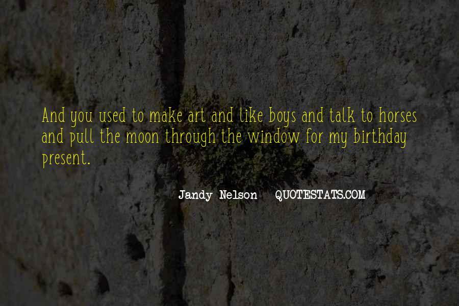 Birthday Present Quotes #244783