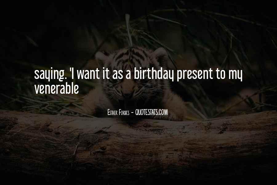 Birthday Present Quotes #295114