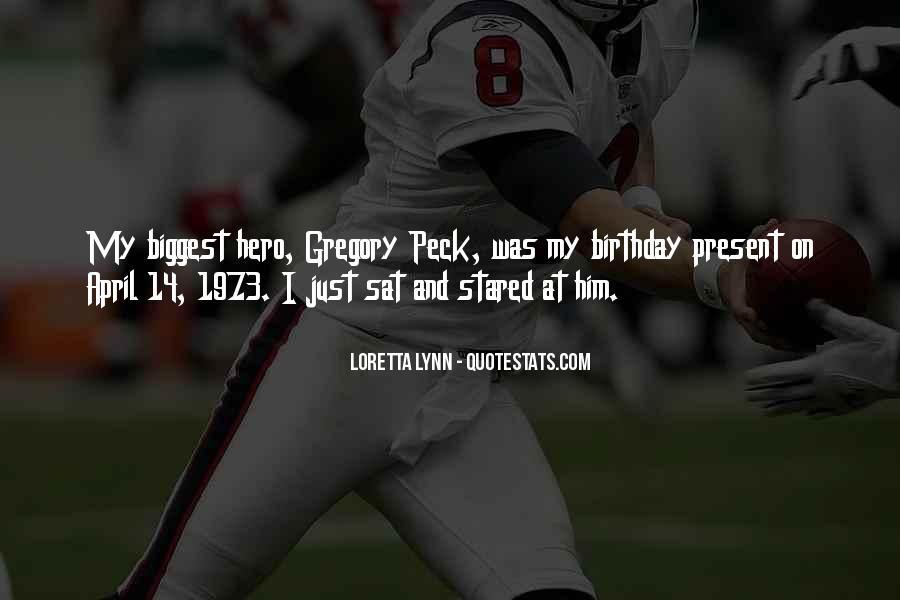 Birthday Present Quotes #352194