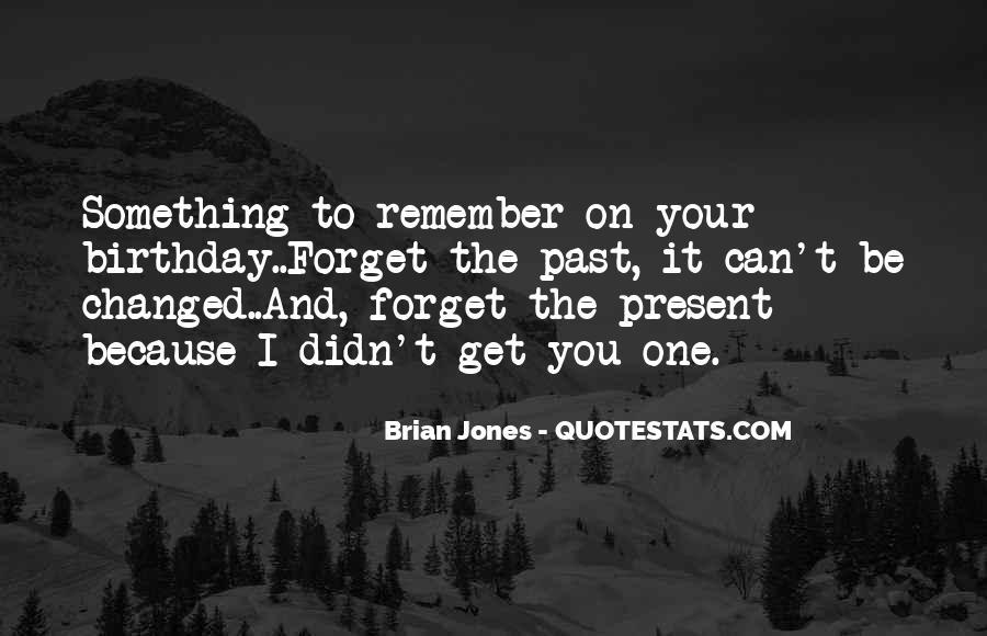 Birthday Present Quotes #509512