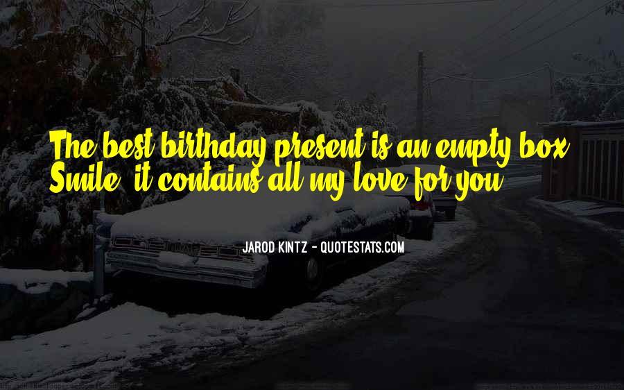 Birthday Present Quotes #559067