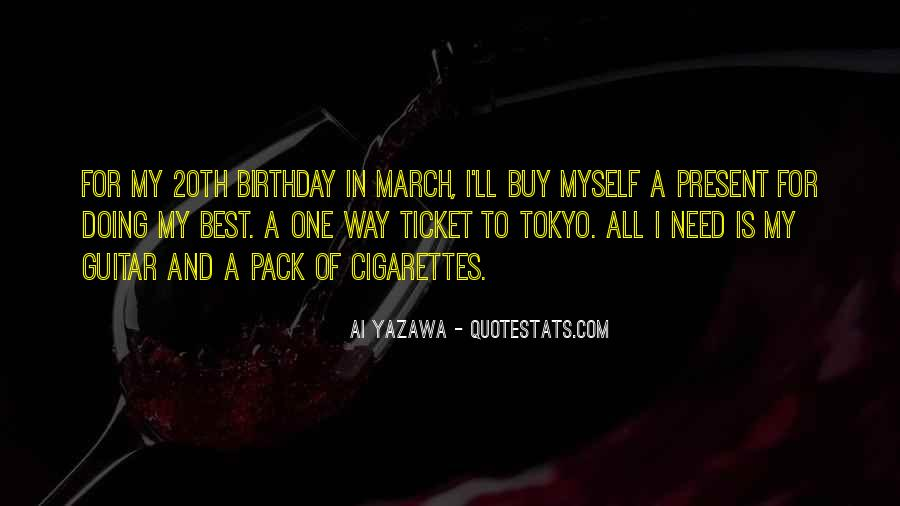 Birthday Present Quotes #635077