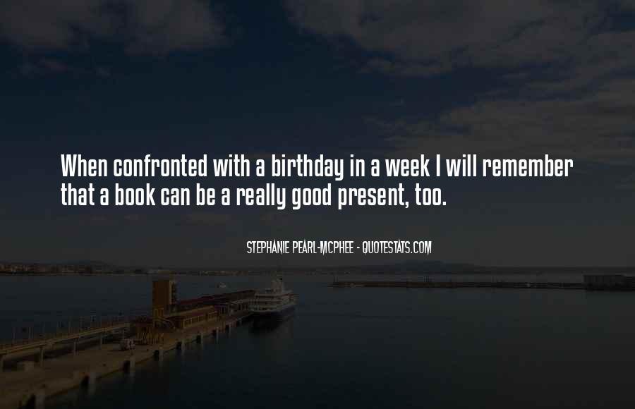 Birthday Present Quotes #813972