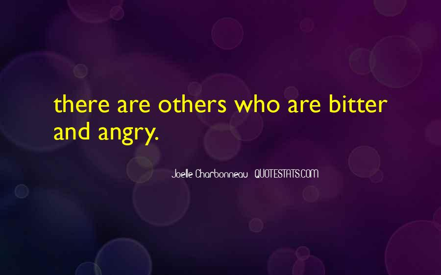 Bitter And Angry Quotes #1705586