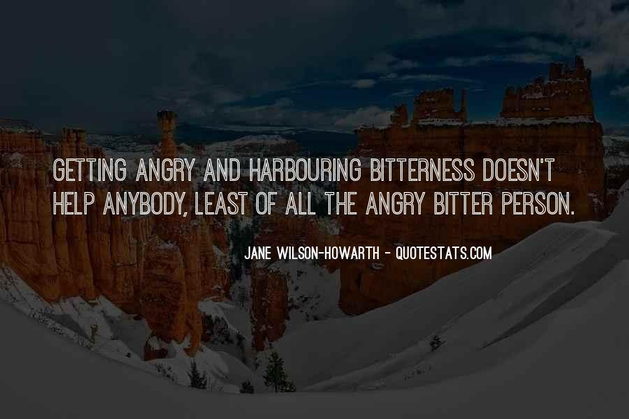 Bitter And Angry Quotes #85489