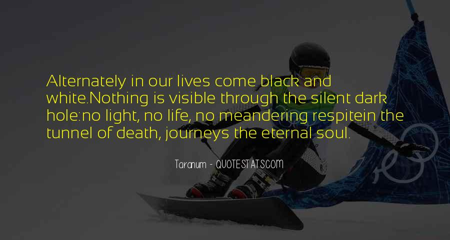Black And White Light Quotes #1069496