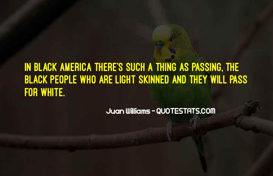 Black And White Light Quotes #1342612