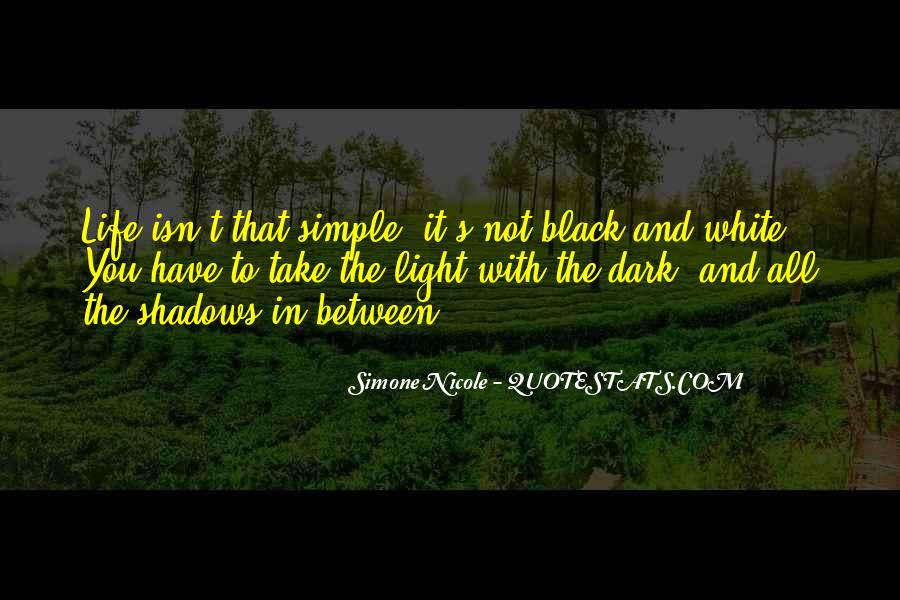 Black And White Light Quotes #1375616