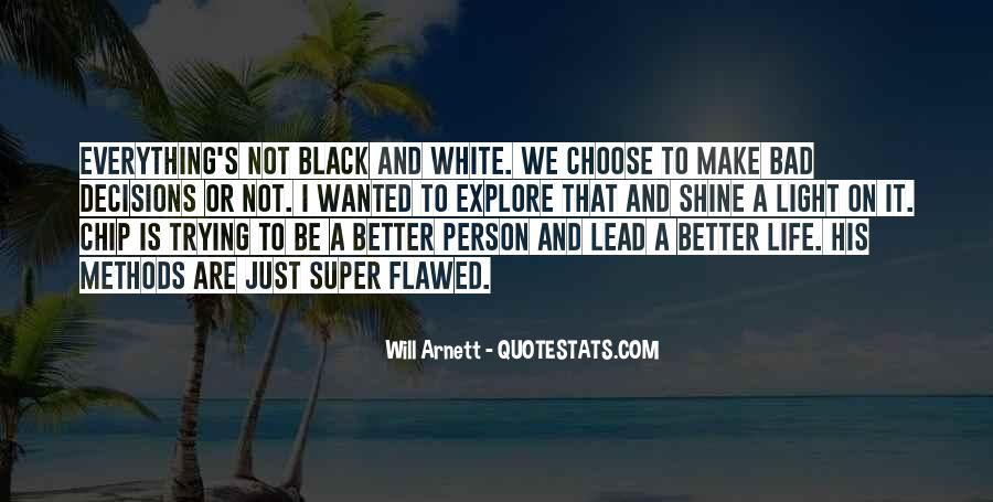 Black And White Light Quotes #1553325