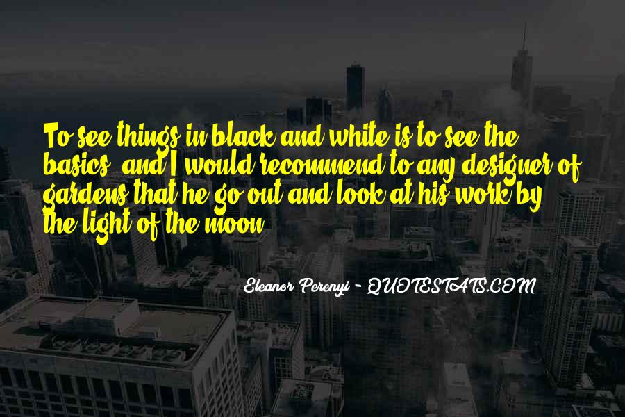 Black And White Light Quotes #1631936