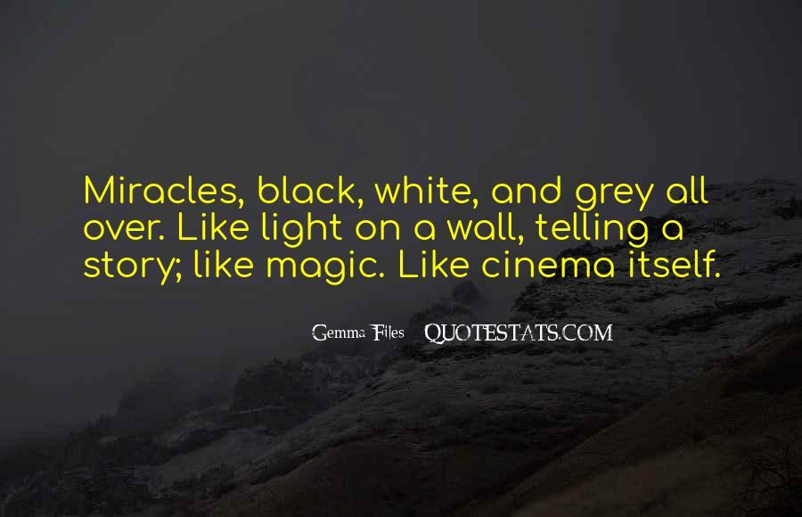 Black And White Light Quotes #1742250