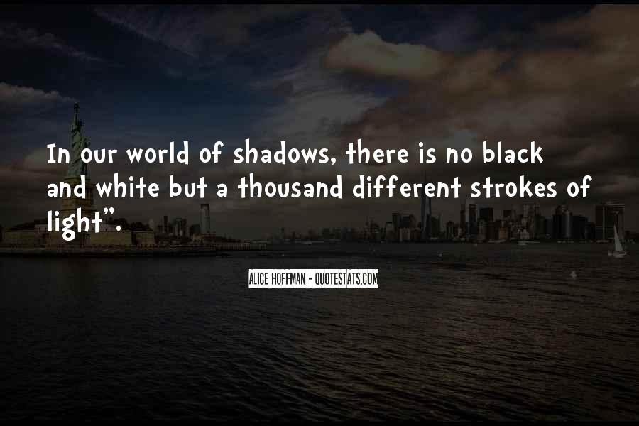 Black And White Light Quotes #1745277
