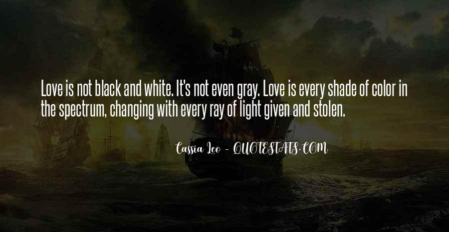 Black And White Light Quotes #433893