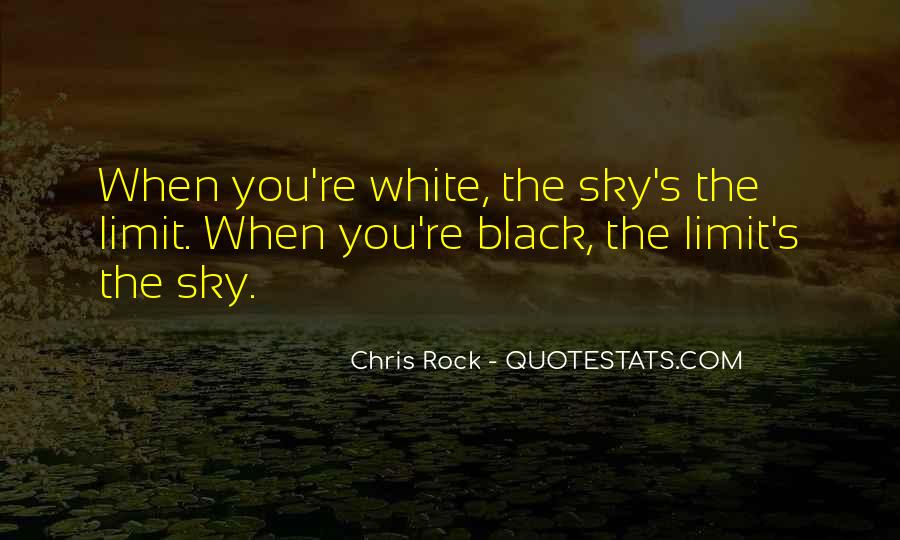Black And White Sky Quotes #63162