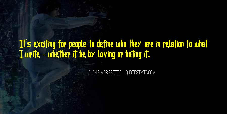 Quotes About Loving People For Who They Are #1455640