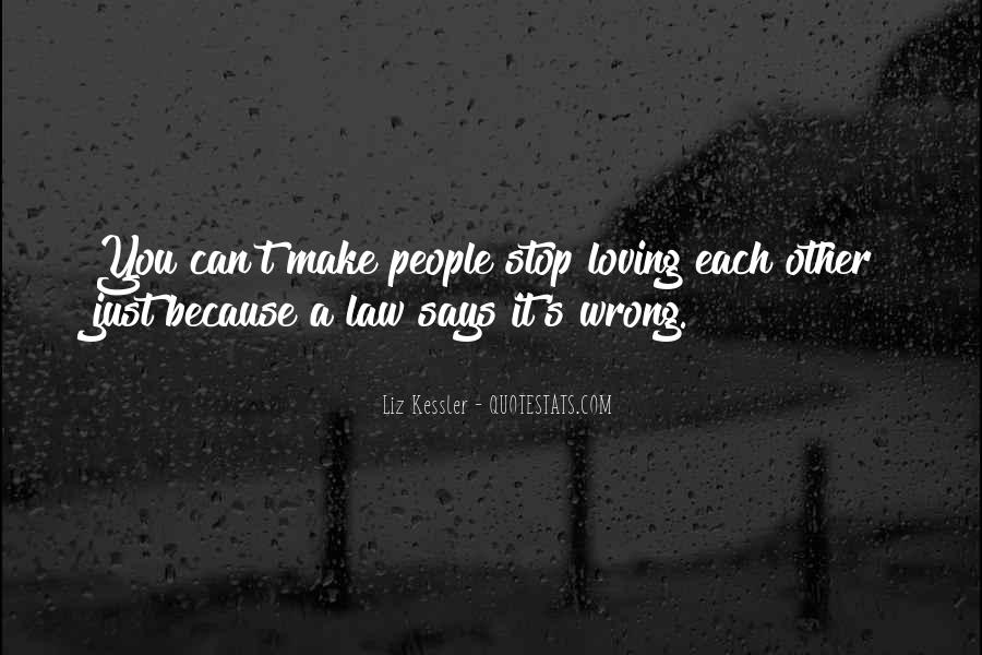 Quotes About Loving People For Who They Are #24939
