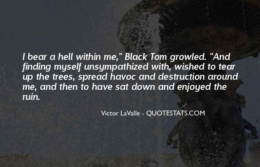 Black Down Quotes #19225