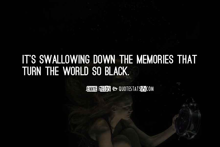 Black Down Quotes #199485