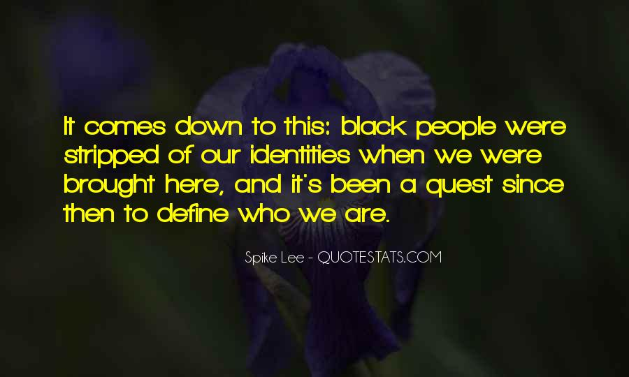 Black Down Quotes #457018