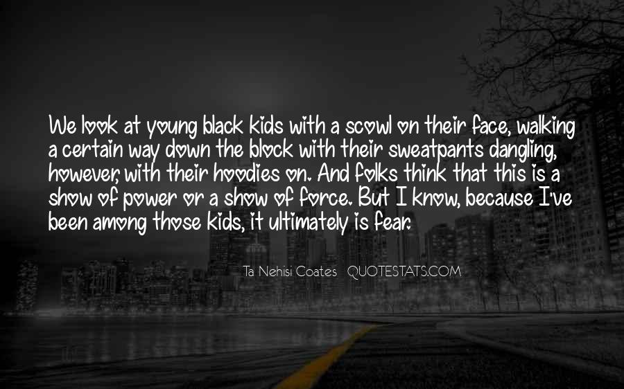 Black Down Quotes #519353