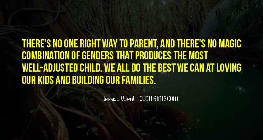 Quotes About Loving Our Kids #1670399