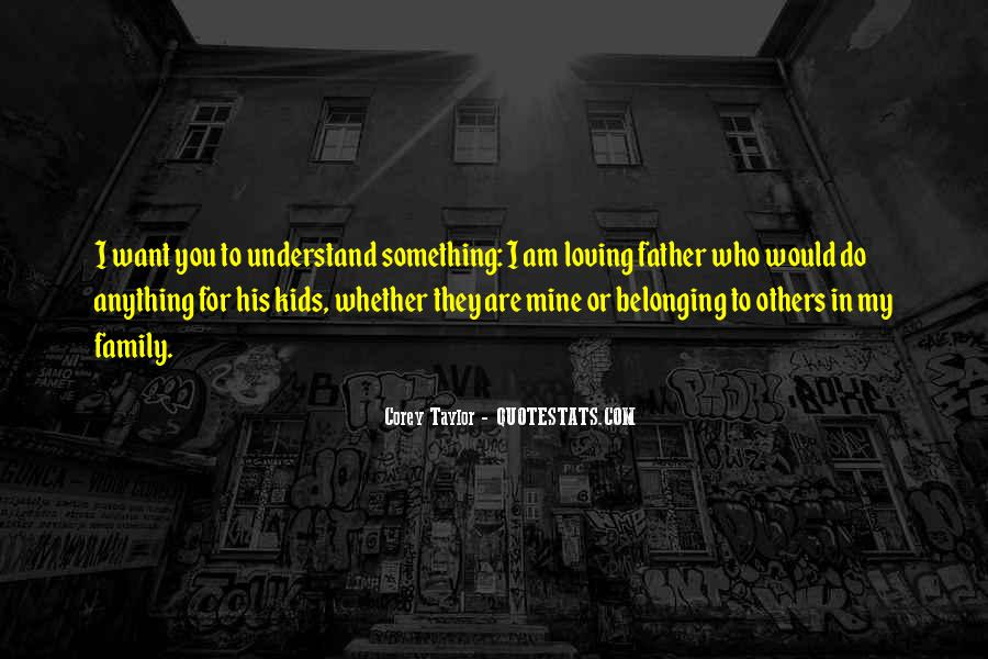 Quotes About Loving Our Kids #417115