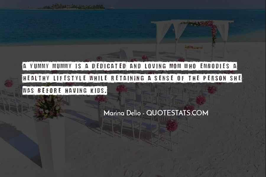 Quotes About Loving Our Kids #657314