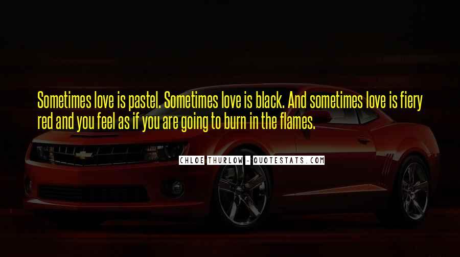 Black Flames Quotes #766226