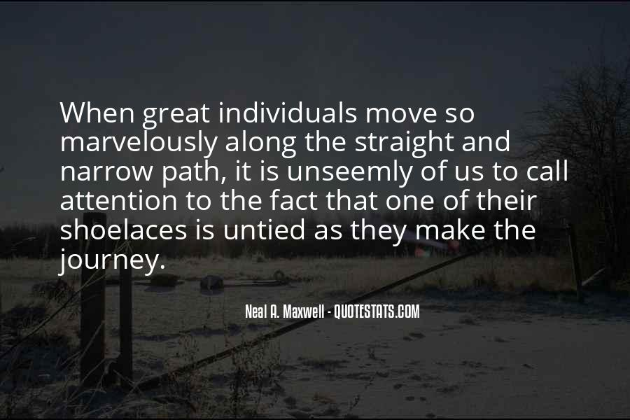 Quotes About The Straight And Narrow Path #1547041