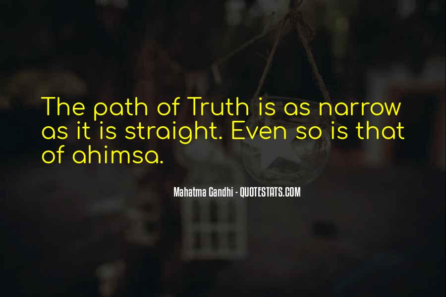 Quotes About The Straight And Narrow Path #208716