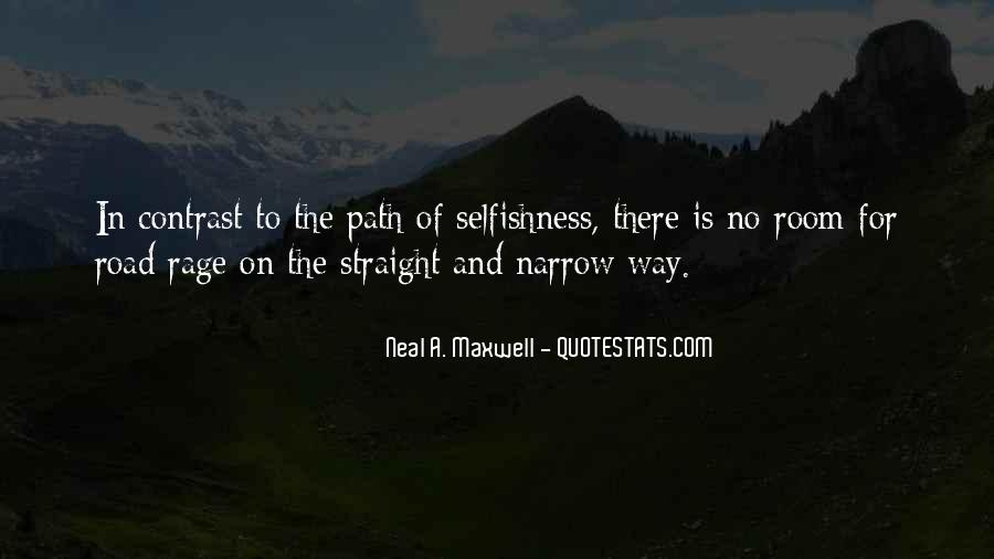 Quotes About The Straight And Narrow Path #789421