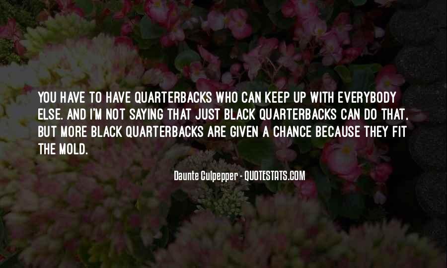 Black Quarterbacks Quotes #286875