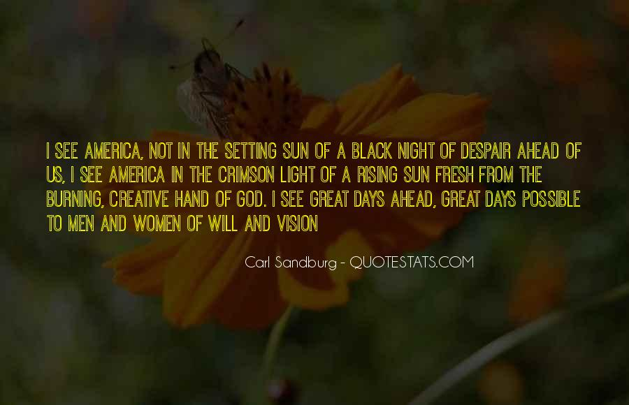 Black Sun Rising Quotes #257002