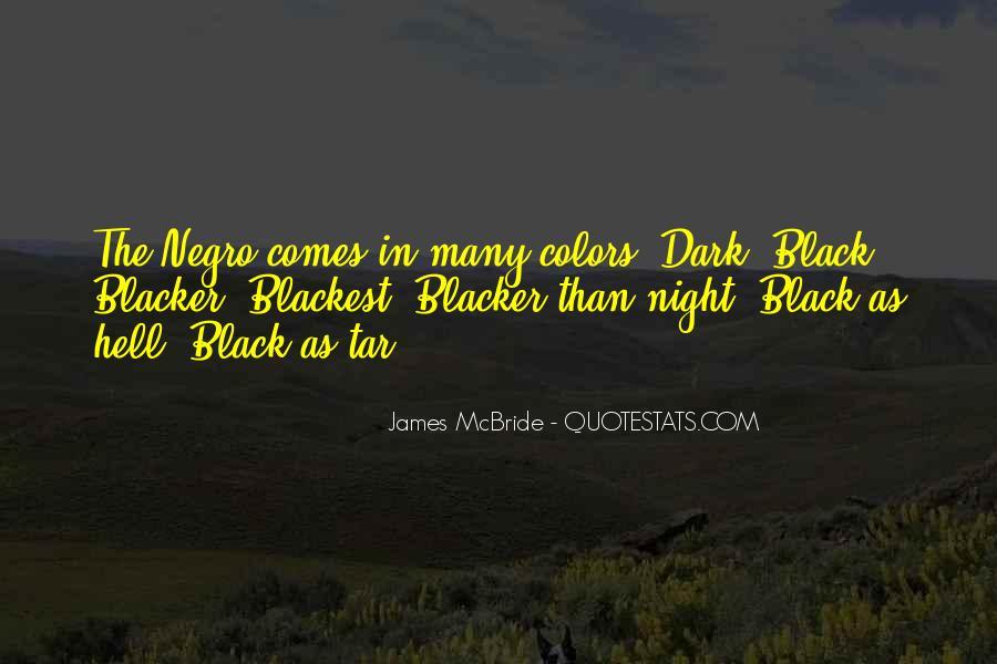 Blacker Than Black Quotes #803933