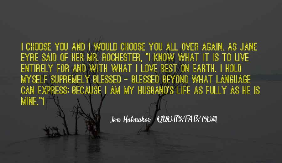 Blessed Because Of You Quotes #1239266