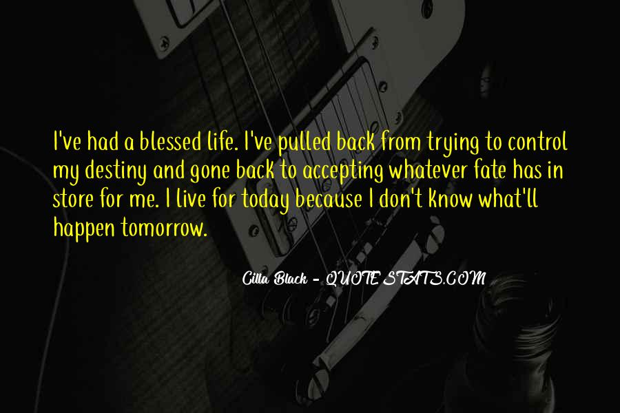 Blessed Because Of You Quotes #154496