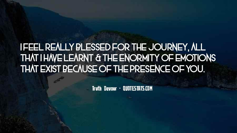 Blessed Because Of You Quotes #1614849
