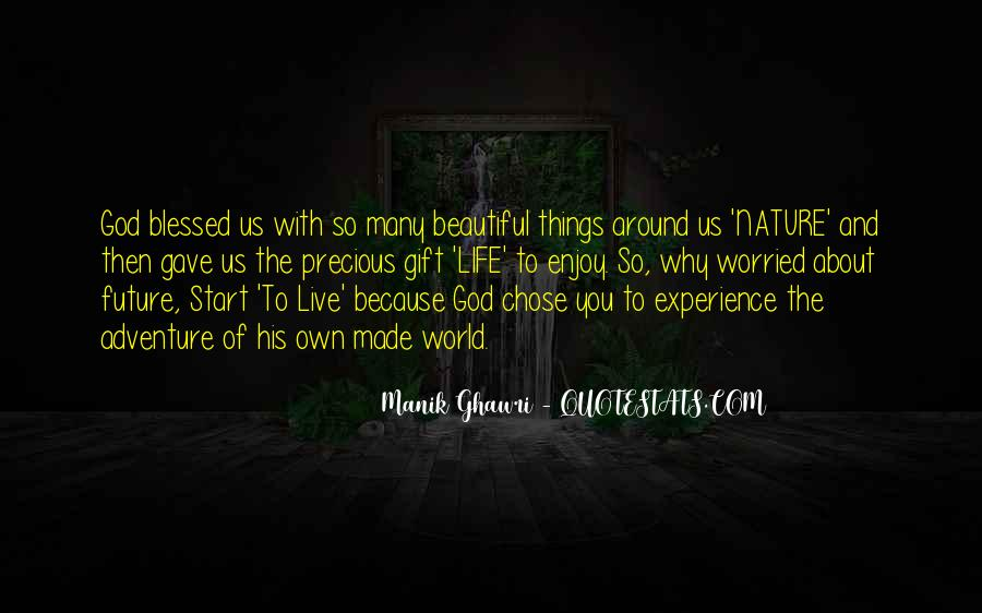 Blessed Because Of You Quotes #198074