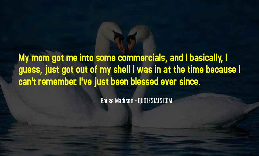 Blessed Because Of You Quotes #355448