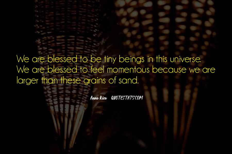 Blessed Because Of You Quotes #407470