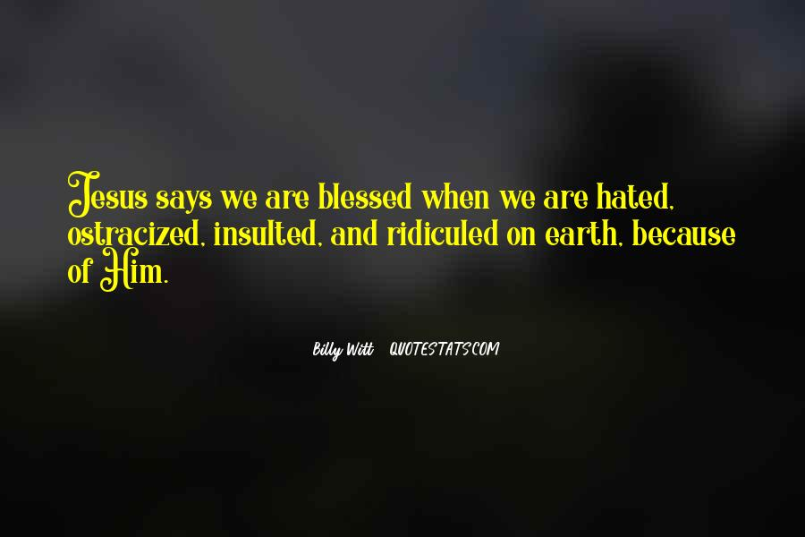 Blessed Because Of You Quotes #420756