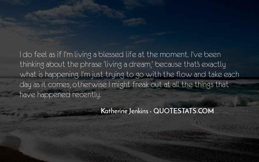 Blessed Because Of You Quotes #459721