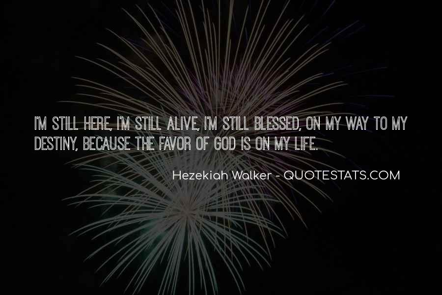 Blessed Because Of You Quotes #628855